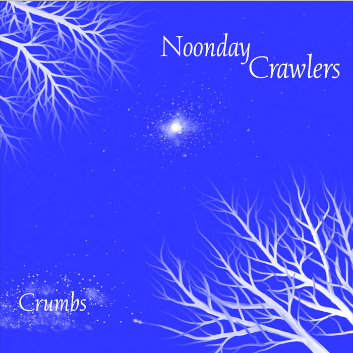 Noonday Crawlers